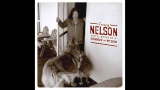 "Tracy Nelson ""You'll Never Be a Stranger At My Door"" (Official Audio)"