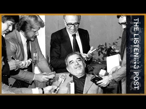 🇨🇴 Gabriel Garcia Marquez: Chronicle of a journalism untold   The Listening Post (Feature)
