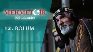 Mehmetcik Kutul Amare (Kutul Zafer) episode 12 with English subtitles