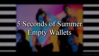 5 Seconds of Summer – Empty Wallets (Lyrics)