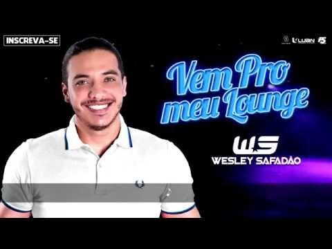 Vem Pro Meu Lounge - Wesley Safadão