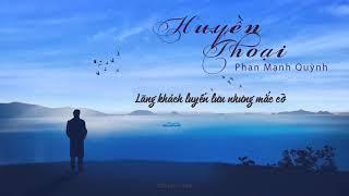 「MV Lyrics 」Huyền Thoại - Phan Mạnh Quỳnh