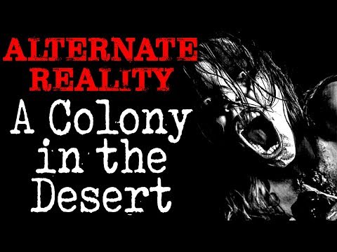 """Alternate Reality: A Colony in the Desert""  