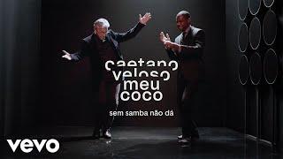 Caetano Veloso - Sem Samba Não Dá
