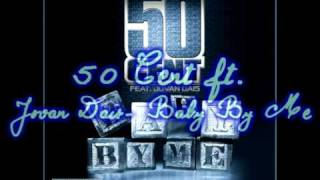 50 cent ft. Jovan Dais - Baby By Me (Lyrics)