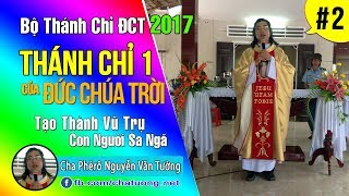 ▶ 02.THÁNH CHỈ MỘT ✠ BỘ THÁNH CHỈ CỦA ĐỨC CHÚA TRỜI ✠ Cha Phêrô Nguyễn Văn Tường