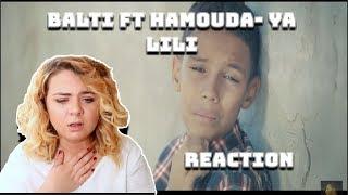 Balti   Ya Lili Feat Hamouda REACTION|