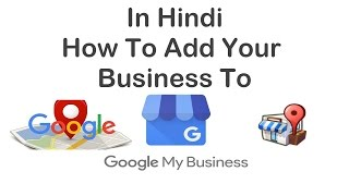 Google my Business ! How to promote business on Google? Adding Business to Google.