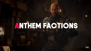 Anthem | Faction Functions & Lore (New Info)