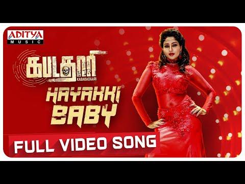 Kabadadaari | Hayakki Baby Full Video Song