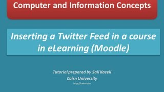 Posting or embedding a Twitter feed in eLearning or Moodle 2.3 course page