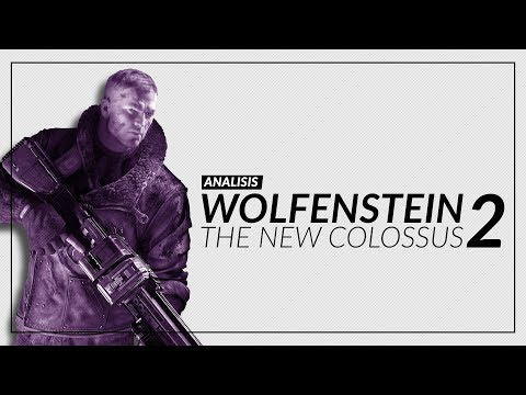 [Análisis] Wolfenstein 2: The New Colossus