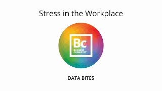 Business Chemistry: Stress in the Workplace