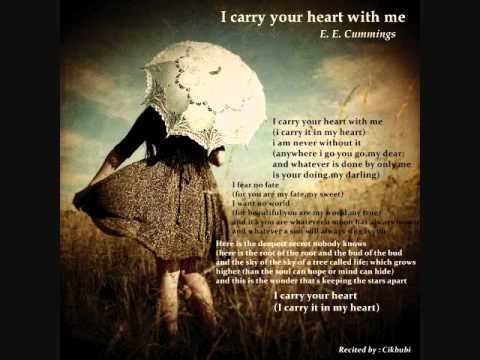 Poem Reciting - Cikbubi : I Carry Your Heart With Me by E.E. Cummings