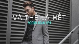 Và Thế Là Hết (Lalala Version 2) - Soobin Hoàng Sơn