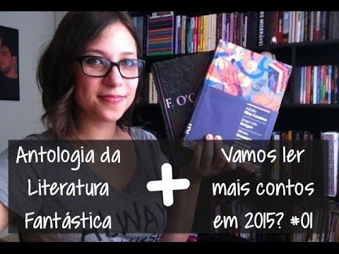 Antologia da Literatura Fanta?stica + Vamos ler mais contos em 2015? #01