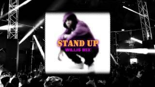 Dizzee Rascal - Stand Up Tall (WILLIS Mix)