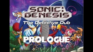 Sonic: GENESIS Prologue - One Step Forward...