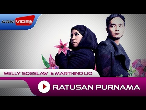 Melly Goeslaw & Marthino Lio - Ratusan Purnama (Theme Song AADC2) | Official Video - Aquarius Musikindo