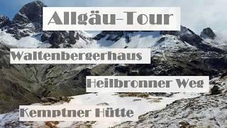 Wandern Im Allgäu | Waltenbergerhaus   Heilbronner Weg   Kemptner Hütte
