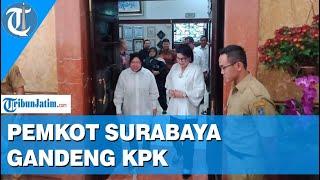 Gandeng KPK, Pemkot Surabaya Terus Berusaha Rebut Kembali Aset-asetnya