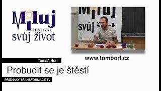 Probudit se je štěstí - Tomáš Borl