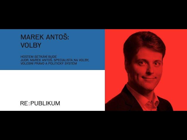 Re:publikum - Marek Antoš: Volby