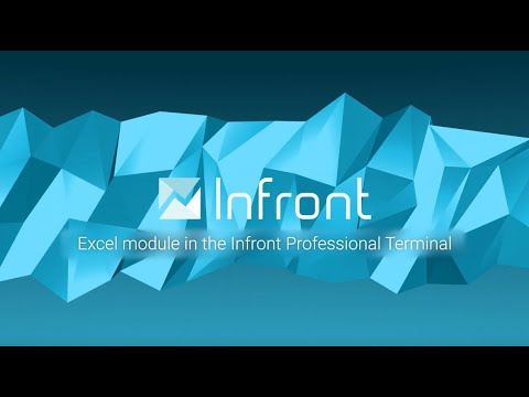 Video: Excel Module in the Infront Professional Terminal