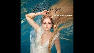 Head Above Water (Official Audio)   Avril Lavigne