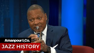 Learn About the Inventor of Jazz with Wynton Marsalis | Amanpour and Company