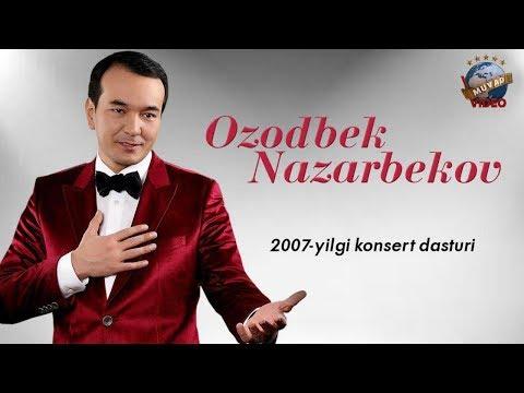 Ozodbek Nazarbekov - 2007 yilgi konsert dasturi