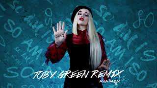 Ava Max   So Am I (Toby Green Remix) [Official Audio]