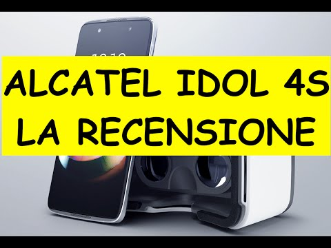 Alcatel Idol 4S, video Unboxing e Recensione