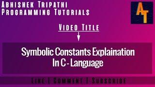 Symbolic Constant Part-11 # symbolic constant in c # symbolic constant in c programming # c tutorial