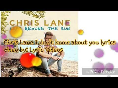 Chris Lane I don't know about you lyrics