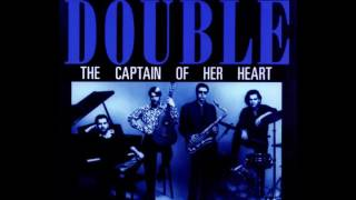 Double - The Captain Of Her Heart (Album Version) (HQ)