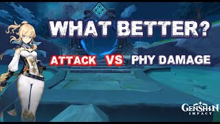 Genshin Impact - Physical Damage Increase VS Attack Increase! Which is better?