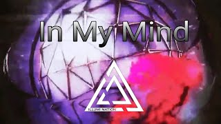 Dynoro & Gigi' D Agostino   In My Mind [Illumi Nation Music]