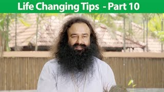 Life Changing Tips Part 10 | Saint Dr MSG Insan