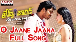 O Jaane Jaana Full Song II James Bond Songs II Allari Naresh, Sakshi Chowdary