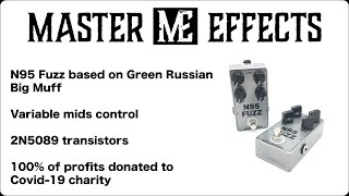 Master Effects - N95 Fuzz demo - All profits donated to covid-19 charity