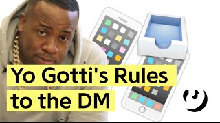 """Yo Gotti's Rules To Getting """"Down In The DM"""""""