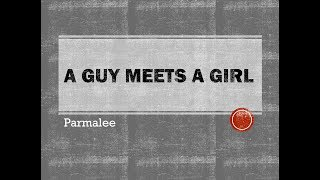 A Guy Meets a Girl- Parmalee Lyrics