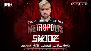 1342018  METROPOLIS with SIKDOPE