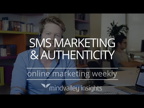 Content Marketing Strategy, SMS Marketing, and Authenticity | Online Marketing Weekly #24