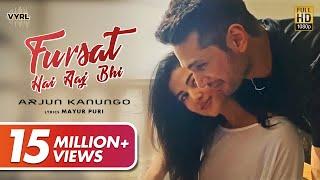 Fursat Hai Aaj Bhi (Official Video) - Arjun Kanungo   - YouTube