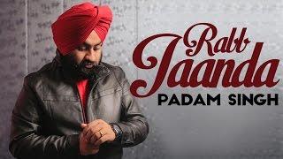 Rabb Jaanda - Padam Singh | Jatinder Jeetu | Official Video 2015 | Yellow Music