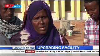 Mandera County is upgrading medical facilities to provide quality health services to the residents