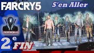 FAR CRY 5 FIN  [FR]: S'En Aller - FIN Alternative