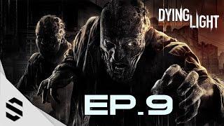 【垂死之光】- PC特效全開中文劇情電影60FPS - 第九集  - Episode 9 - Dying Light - 消逝的光芒【中文字幕】